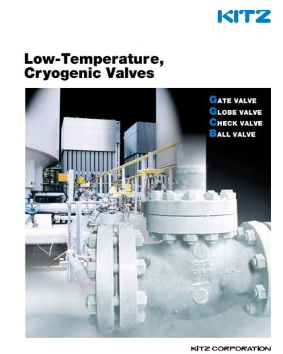 Low Temperature and Cryogenic Valves